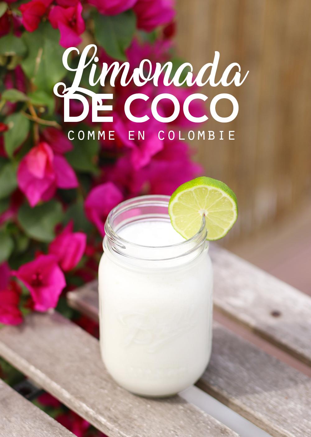 Recette Limonada de Coco colombienne - Mango & Salt