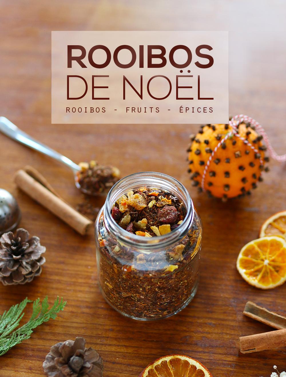 DIY Rooibos de Noël aux fruits et aux épices - Mango & Salt