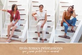 trois-tenues-printanieres